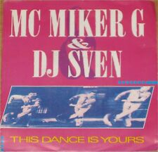"MC Miker G & DJ Sven, This dance is yours, VG/EX 7"" Single 0728"