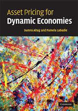 Asset Pricing for Dynamic Economies, Labadie, Pamela, Altug, Sumru, Very Good co