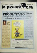 1996: LA PECORA NERA - SETTIMANALE SURREALE DIRETTO DA S. D'AGATA, ANNO 1 N. 1-6