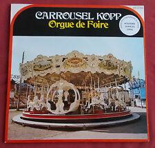 CARROUSSEL KOPP  LP ORGUE DE FOIRE