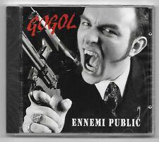 RARE CD / GOGOL - ENNEMI PUBLIC / NEUF SOUS CELLO - PULSE PROD 7760139