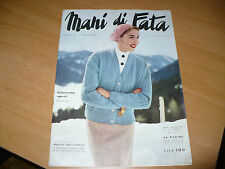 RIVISTA MANI DI FATA N.9 1956 CON TAVOLA DISEGNI MODELLO TAGLIATO DI GREMBIULE