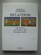 Heu & Sroh Beitrag zur Kultur- Kunstgeschichte 1990 Kristian Sotriffer