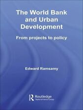 Routledge Studies in Development and Society: World Bank and Urban...