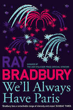 Bradbury, Ray, We'll Always Have Paris (French Edition), Very Good Book