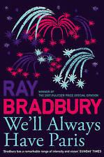 We'll Always Have Paris, Ray Bradbury, Very Good Book