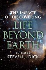 The Impact of Discovering Life Beyond Earth (Hardback or Cased Book)