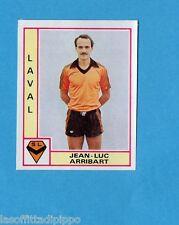 FRANCIA-FOOTBALL 80-PANINI-Figurina n.84- ARRIBART - LAVAL -Rec