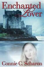 Enchanted Lover by Connie Scharon (2013, Paperback)