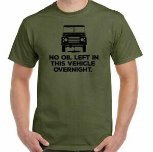Land Rover Defender T-Shirt No Oil 90 120 4X4  Road SVX 140 Mens Funny