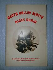 Signed Earl Driskill DEATH VALLEY SCOTTY RIDES AGAIN 1st Edition 5th Printing