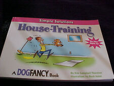 House Training  Simple Solutions by Kim Campbell Thornton (2003, Paperback)