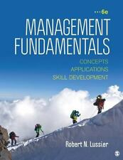 Management Fundamentals: Concepts, Applications, & Skill Development by Lussier
