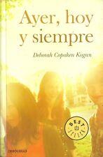 Deborah Copaken Kogan-Ayer,hoy y siempre.Debolsillo.2014.