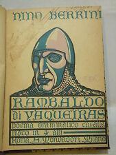 BERRINI : RAMBALDO DI VAQUEIRAS POEMA CAVALLERESCO - 1922 1ªED. MONDADORI TEATRO
