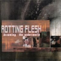 ROTTING FLESH - DREAMING...THE UNDERGROUND  CD NEW