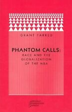 Phantom Calls: Race and the Globalization of the NBA-ExLibrary