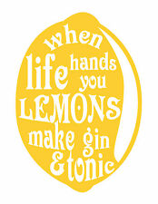 When Life Hands You Lemons/Gin & Tonic Typography Decorative Vinyl Wall Sticker