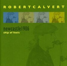 Newcastle Live 1986-Ship Of Fools - Robert Calvert (2012, CD NEU)2 DISC SET