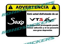 Vinilo impreso pegatina ADVERTENCIA CITROEN SAXO VTS RACING STICKER DECAL