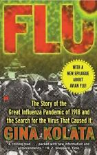 Flu: The Story Of The Great Influenza Pandemic of 1918 and the Search for the Vi