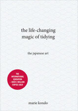 The Life-Changing Magic of Tidying: The Japanese Art by Marie Kondo (Hardback, 2015)