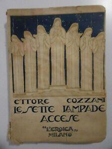 Rara 1a edizione con dedica autografa di Ettore Cozzani_Le sette lampade accese