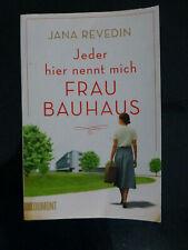 Jeder hier nennt mich Frau Bauhaus von Jana Revedin (2020, Taschenbuch)