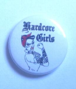 1x Hardcore Girls Button HC Punk Oi Skinhead Rudegirl Fun Hardcore Riot Girl sXe