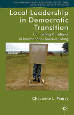Local Leadership in Democratic Transition: Competing Paradigms in International