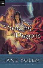 A Sending of Dragons: The Pit Dragon Chronicles, Volume Three - Acceptable - Yol