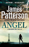 Maximum Ride: Angel, Patterson, James, Very Good Book