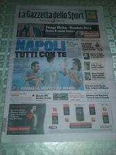 Gazzetta dello Sport 21/2/2012 NAPOLI-CHELSEA  3-1 NAPOLI TUTTI CON TE