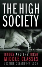 The High Society,Justine Delaney Wilson