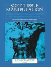 Soft-Tissue Manipulation : A Practitioner's Guide to the Diagnosis and Treatment