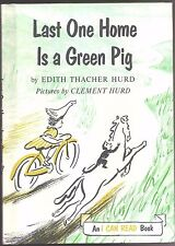 Vintage Children's An I Can Read Book LAST ONE HOME IS A GREEN PIG Hurd