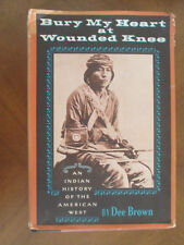 BURY MY HEART at WOUNDED KNEE by Dee Brown HBDJ 1974