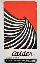 Affiche CALDER Tappiseries et Mobiles 1972 Exposition Felletin - Creuse