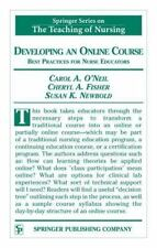 Developing an Online Course: Best Practices for Nurse Educators-ExLibrary