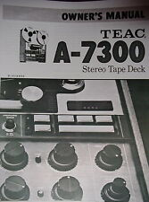 TEAC A-7300 TAPE DECK INSTRUCTION MANUAL 13 Pages
