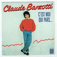 """Claude BARZOTTI Vinyle 45T 7"""" C'EST MOI QUI PARS -SI.. NELSON PIQUET -DEESSE 829"""