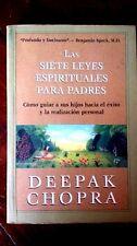 Las Siete Leyes Espirituales Para Padres  Deepak Chopra Exito Vida Superacion