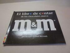 El Libro de Contar de los Chocolates Marca M and M by Barbara Barbieri McGratath