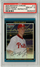 2002 Bowman Chrome Prospects Refractor Cole Hamels Rookie Card PSA 10 GEM Mint