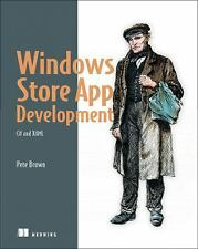 Windows Store App Development : C# and XAML by Pete Brown (2013, Paperback)