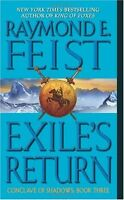 Exiles Return (Conclave of Shadows, Book 3) by Raymond E. Feist