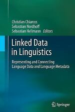 Linked Data in Linguistics : Representing and Connecting Language Data and...