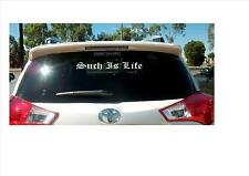 Such Is Life Removable Vinyl Car Decal Sticker