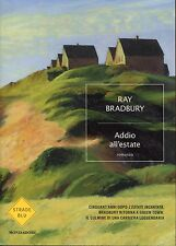 Ray Bradbury = ADDIO ALL'ESTATE