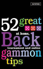 NEW 52 Great Backgammon Tips: At Home, Tournament and Online by Patti Beadles